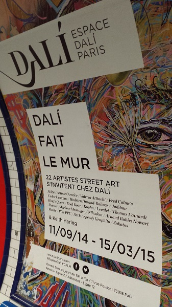Poster ad - again, in a Metro station - for a street artist exhibit at the Espace Dali.