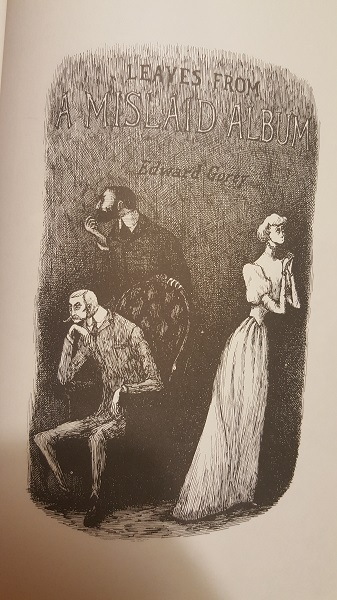 "Art by Edward Gorey (""Amphigorey Too"")"
